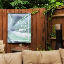 Enjoy The Little Things Botanical Outdoor Garden Poster