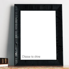Choose To Shine Mirror Sticker Quote