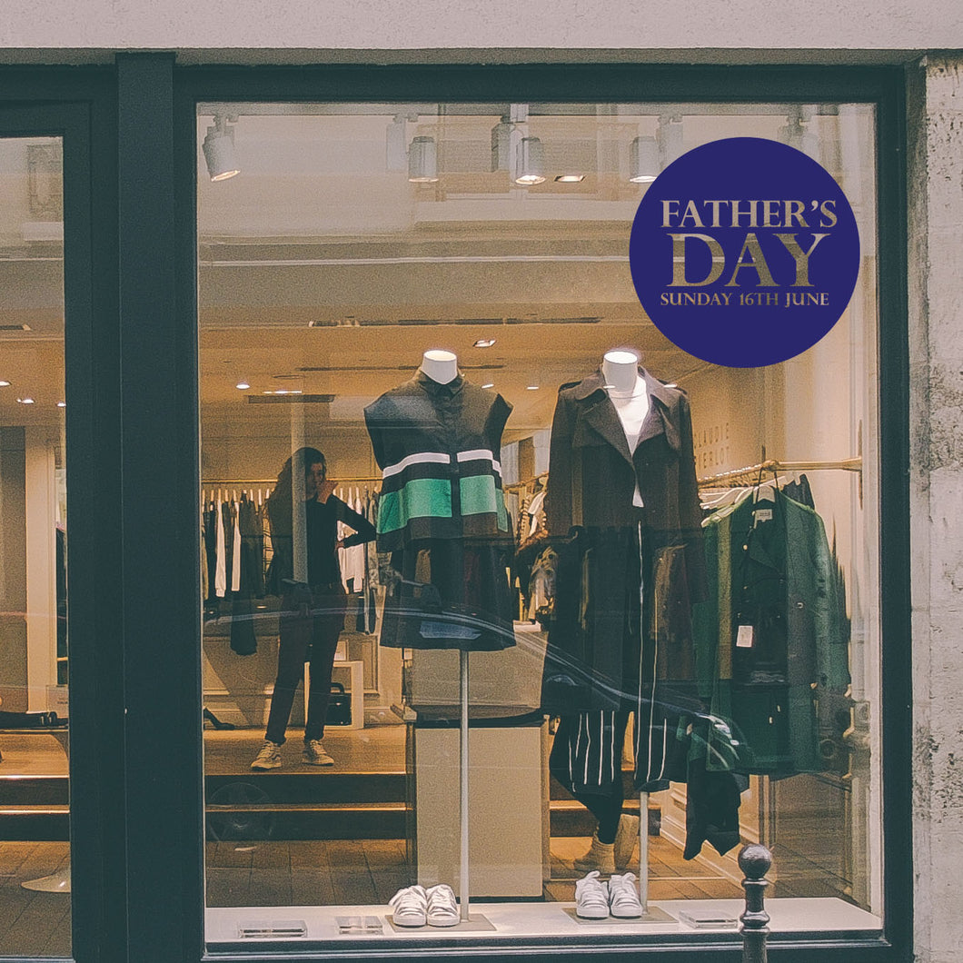 Circular Father's Day Retail Shop Window Sticker Vinyl