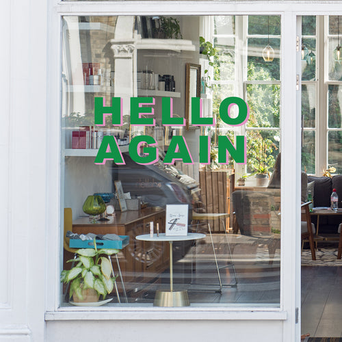 Hello Again Retail Graphic Shop Window Vinyl