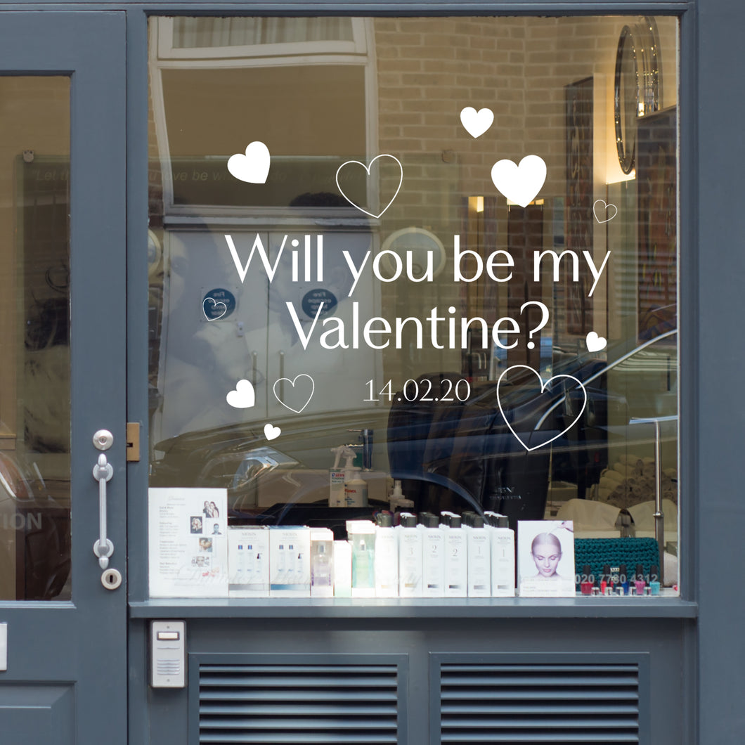 Will you be my Valentine Retail Window Vinyl