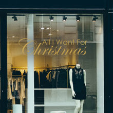All I Want For Christmas Retail Window Vinyl