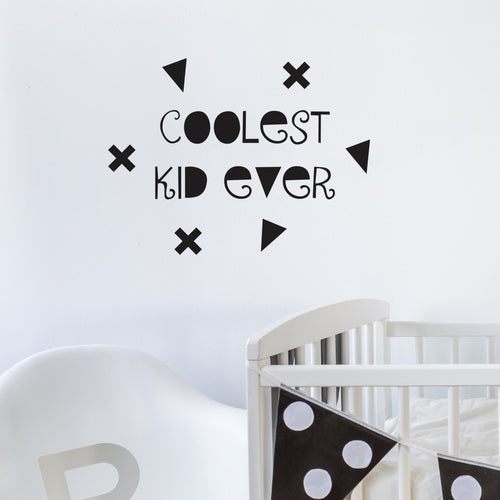 Coolest kid ever wall sticker