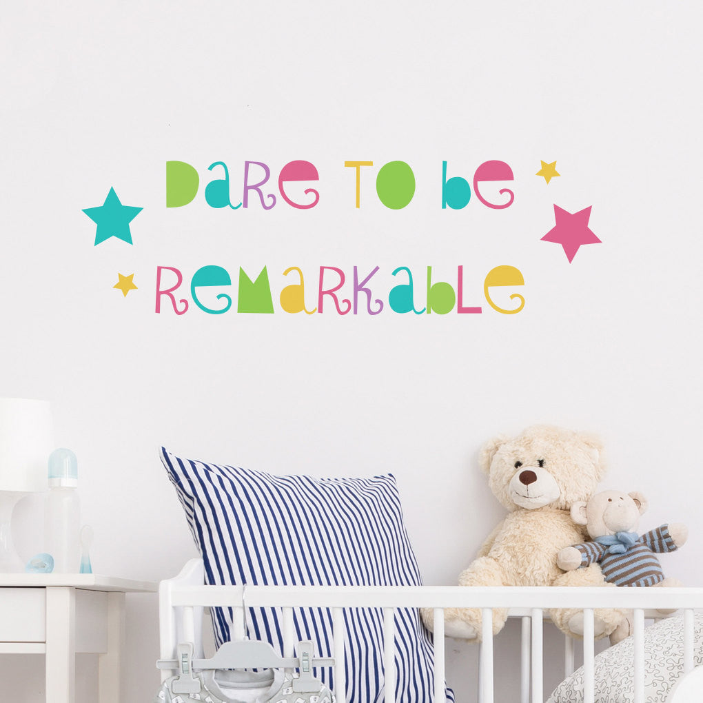 Dare to be Remarkable Wall Sticker