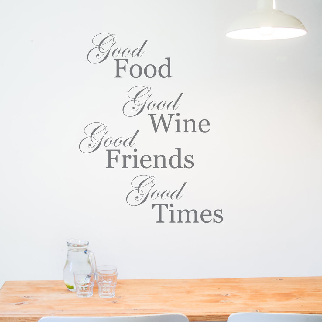 Good Food Good Wine Good Friends Wall Sticker