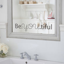 Beyoutiful Mirror Sticker Quote