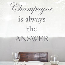 Wall Sticker Champagne is always the answer