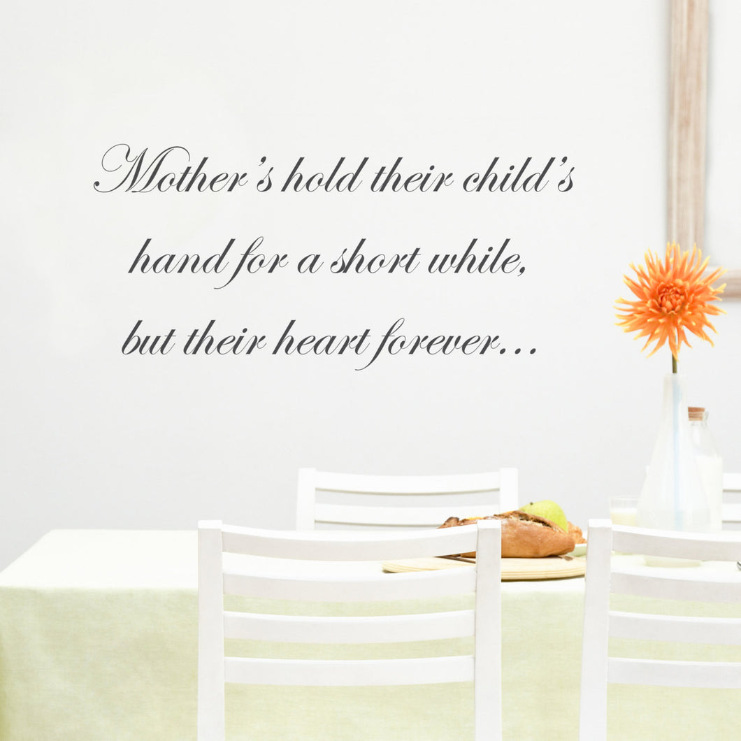 Mother's hold their child's hand Wall Sticker Quote