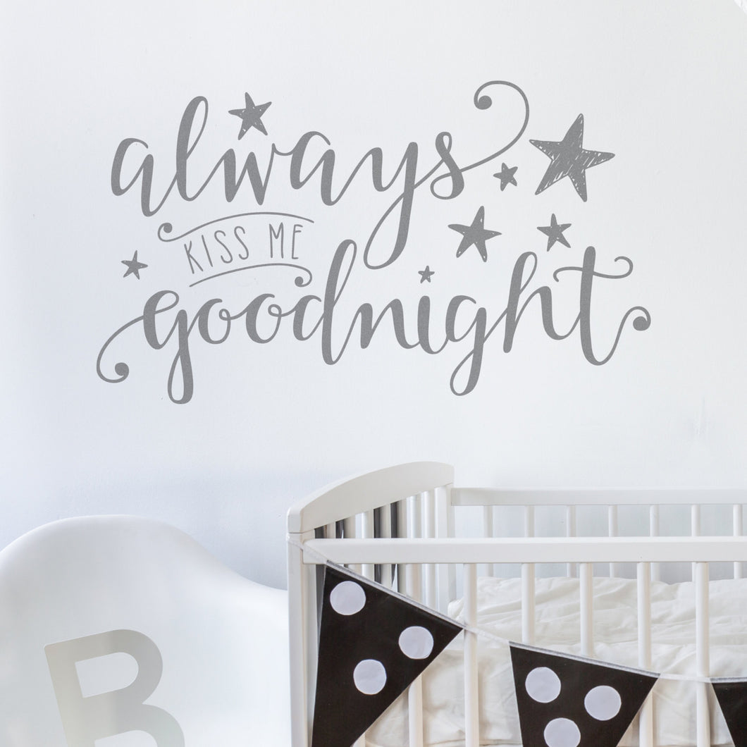 Wall Sticker Always Kiss me Goodnight