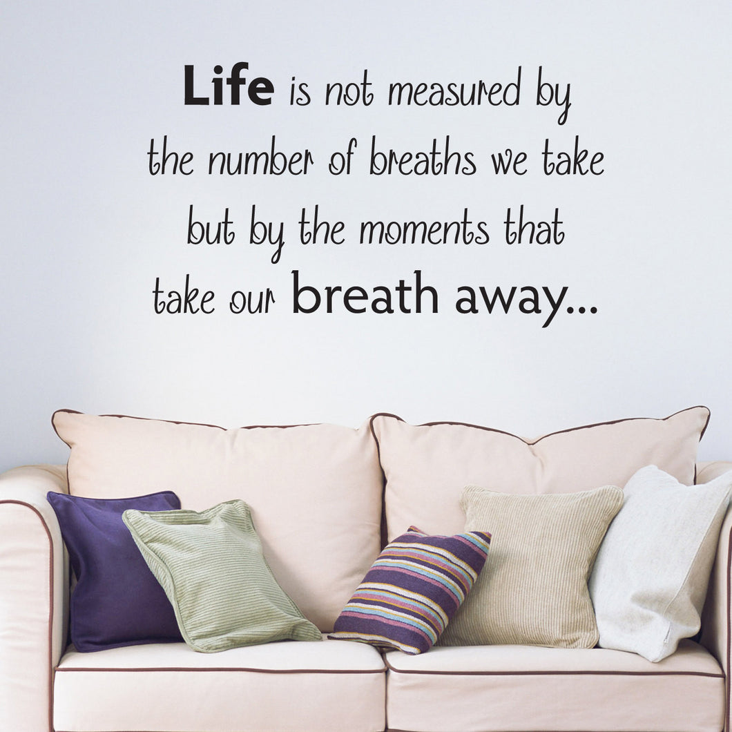Life Is Not Measured Quote Life Is Not Measure Wall Sticker Quote  Nutmeg Studio