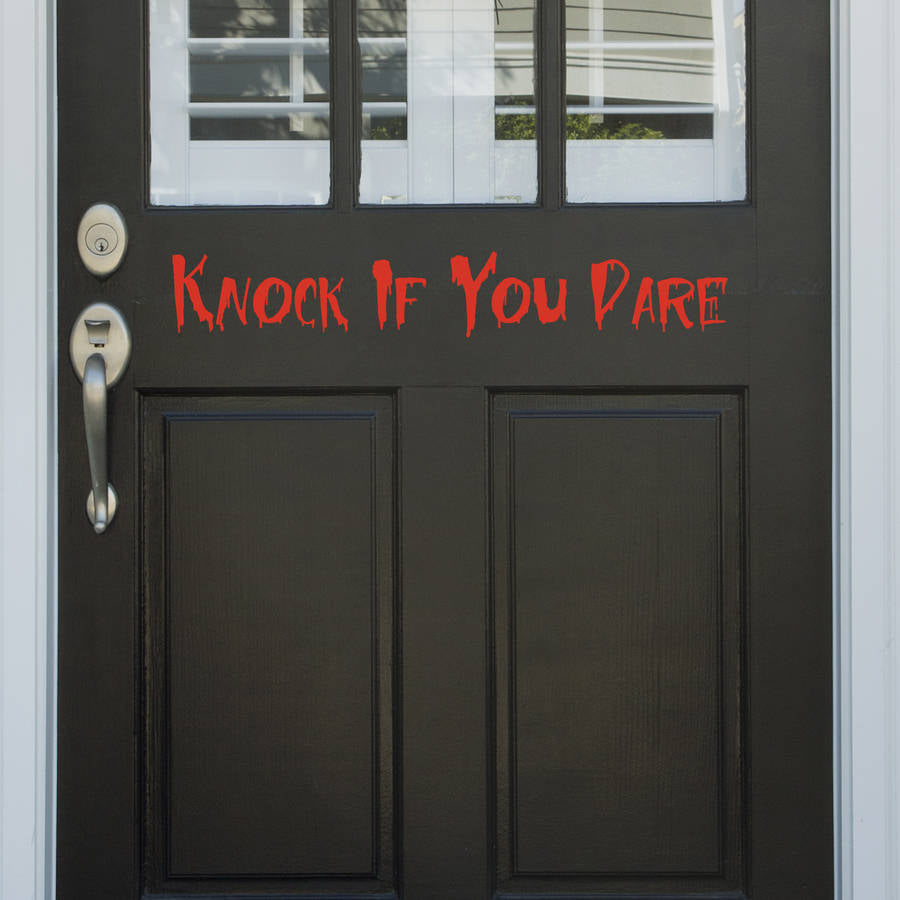 Knock if you Dare Vinyl Door Sticker