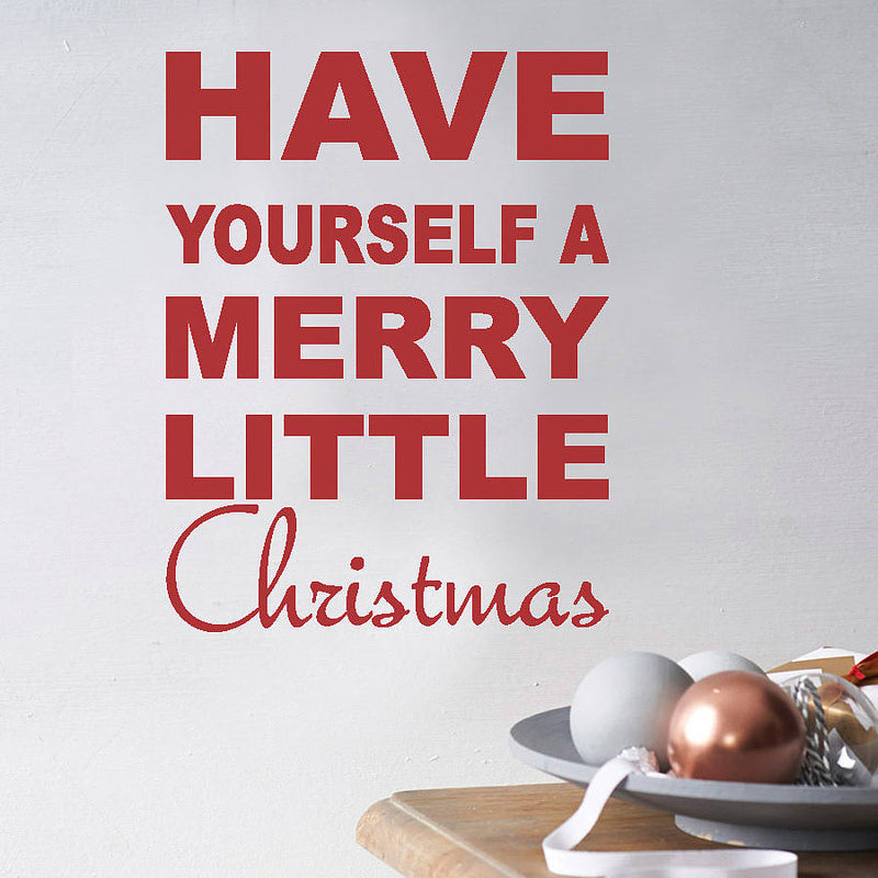 Have yourself a Merry Little Christmas Wall Quote – Nutmeg Studio