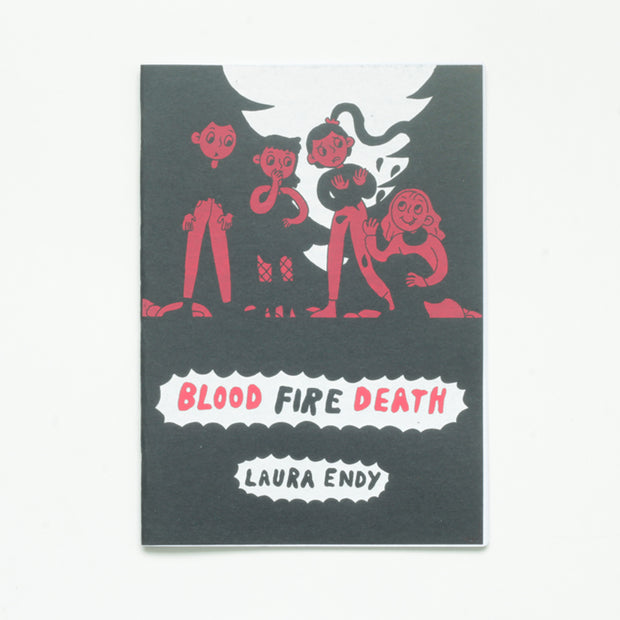 Blood Fire Death by Laura Endy