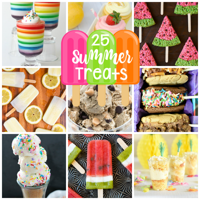 25 Summer Treats to Make Your Summer SWEET