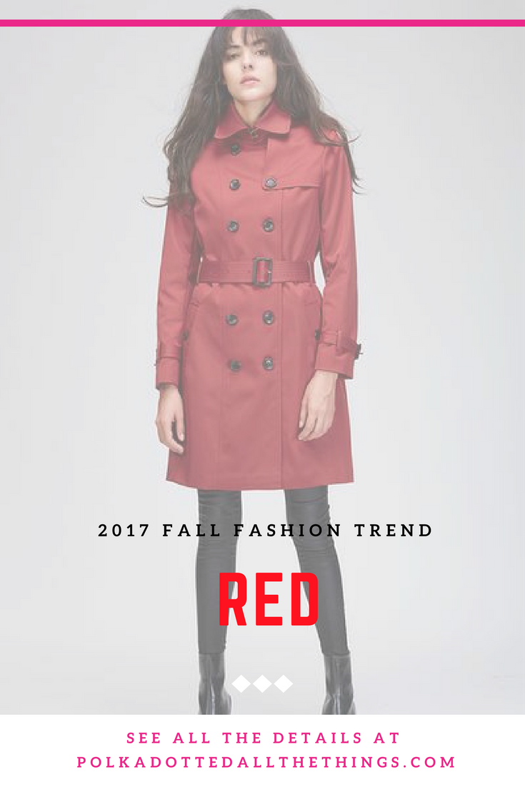 2017 Fall Fashion Trend: RED
