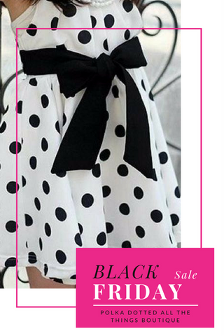 Polka Dot Girls Dress Black Friday Sale at Polka Dotted All The Things