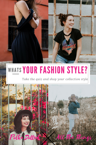 Take your Fashion Style Quiz at Polka Dotted All The Things Boutique