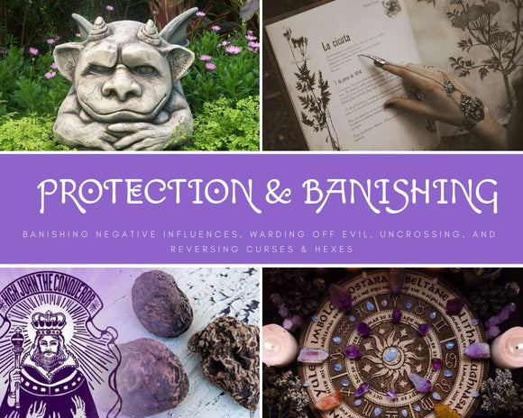 Protection & Banishing