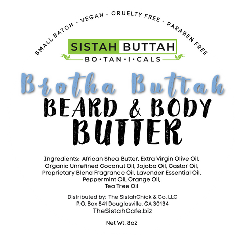 "Sistah Buttah Botanicals ""Brotha Buttah""  Beard & Body Butter"