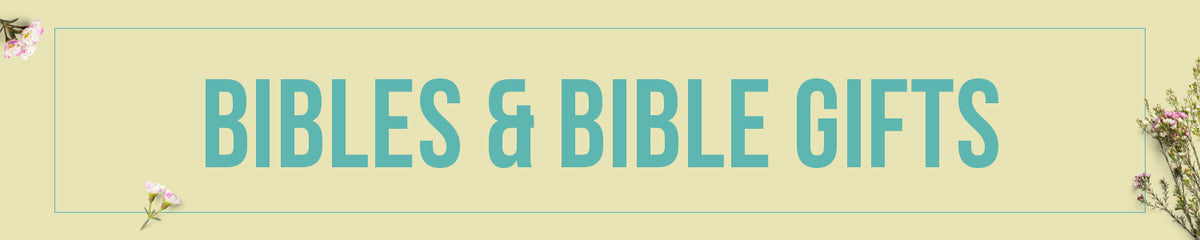 Bibles & Bible Gifts
