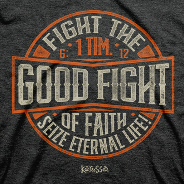 Kerusso Christian T-Shirt Fight The Good T-Shirts