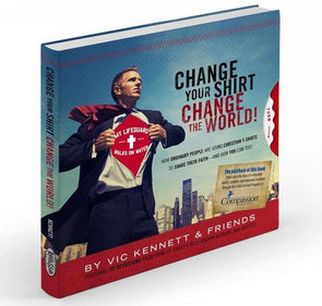 Change Your Shirt The World - Book By Vic Kennett Media