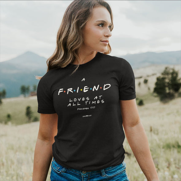 grace & truth Christian T-Shirt Friend Proverbs 17:17