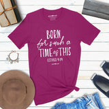 grace & truth Christian Women's T-Shirt Such A Time Esther 4:14