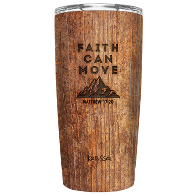 Kerusso Faith Can Move 20 oz Stainless Steel Tumbler