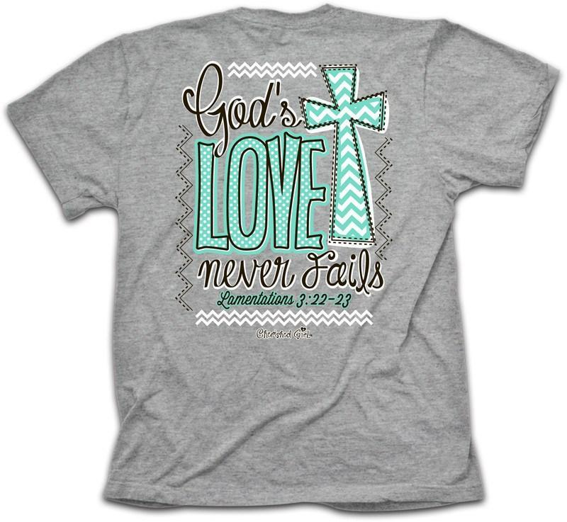 Cherished Girl® - Never Fails Cherished Girl Christian Tee ™