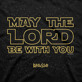 May The Lord T-Shirt ™