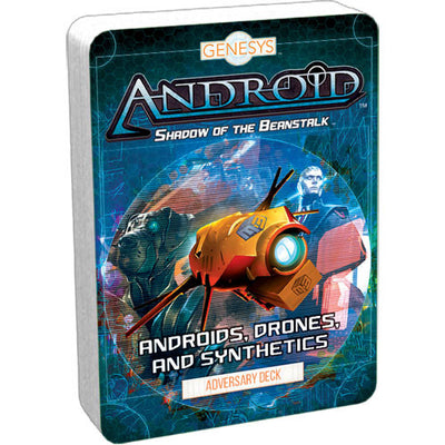 Android : Shadow of the Beanstalk - Androids, drones, and sythetics deck