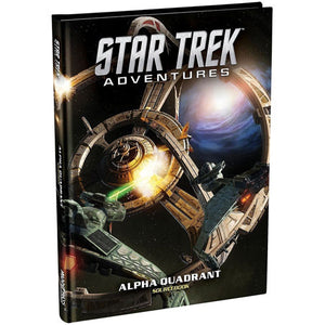 Star Trek Adventures RPG : Alpha Quadrant