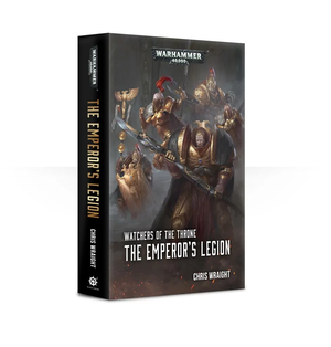 Watchers of the Throne : The Emperor's Legion