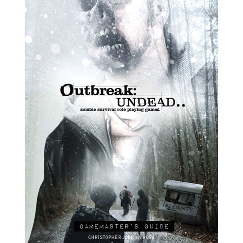 Outbreak : Undead - gamemaster's guide