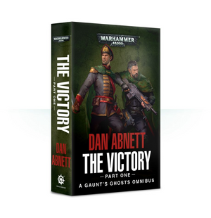Gaunt's Ghosts: The Victory, part 1(paperback)