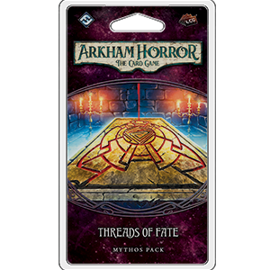 Arkham Horror TCG : Threads of Fate