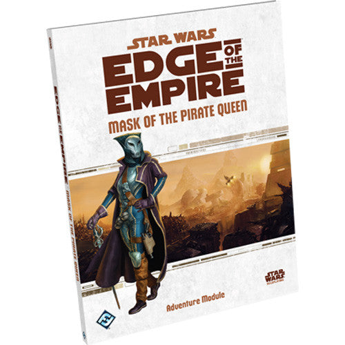 Edge of the Empire - Mask of the Pirate Queen