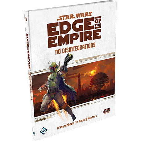 Edge of the Empire - No Disintegrations