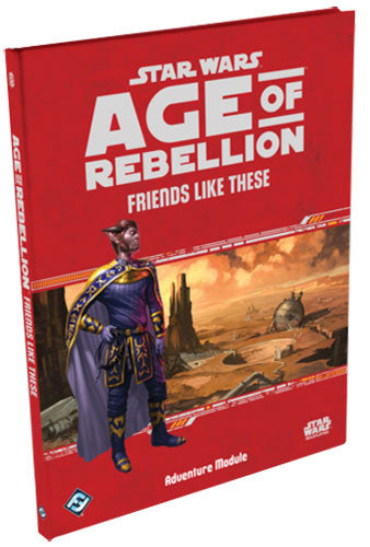 Age of Rebellion - Friends Like These