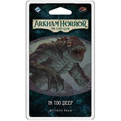 Arkham Horror TCG : In Too Deep