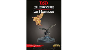 D&D Collector's Series : Lulu and Slobberchops