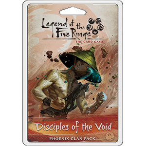 Legend of the Five Rings - LCG : Disciples of the Void (clan pack)