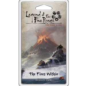Legend of the Five Rings - LCG : The Fires Within Dynasty pack