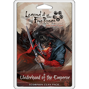 Legend of the Five Rings - LCG : Underhand of the Emperor (clan pack)
