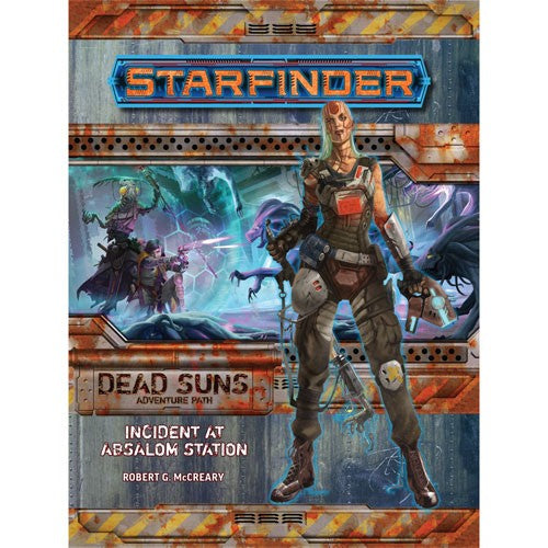 Starfinder - Adventure #1 : Incident at Absalom Station (Dead Suns part 1 of 6)