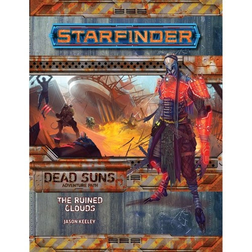 Starfinder - Adventure #4 : The Ruined Clouds (Dead Suns part 4 of 6)