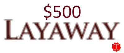 $500 Layaway for knives $1501 to $3000