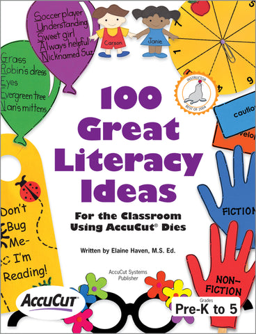 100 Great Literacy Ideas Using AccuCut Dies