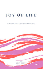 Joy of Life, Stop depression - Jean Febus therapy